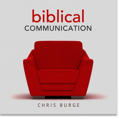Biblical_Communication_by_Chris_Burge-Teaching-Series-CBMI-Reach_Your_Divine_Potential-chrisburgeministries