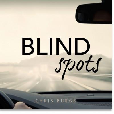 Blind_Spots_by_Chris_Burge-Teaching-Series-CBMI-Reach_Your_Divine_Potential-chrisburgeministries