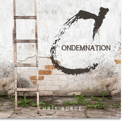 Condemnation_by_Chris_Burge-Teaching-Series-CBMI-Reach_Your_Divine_Potential-chrisburgeministries