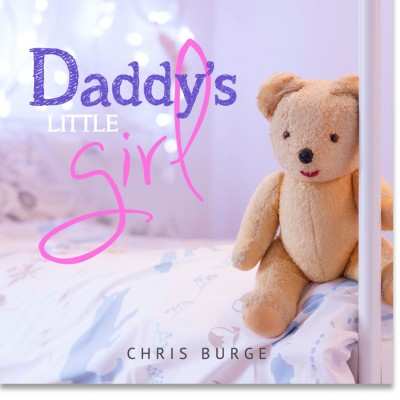 Daddys_Little_Girl_by_Chris_Burge-Teaching-Series-CBMI-Reach_Your_Divine_Potential-chrisburgeministries.org--Daily_Audio_Prayer