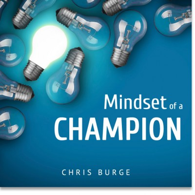 Mindset_of_a_Champion_by_Chris_Burge-Teaching-Series-CBMI-Reach_Your_Divine_Potential-chrisburgeministries