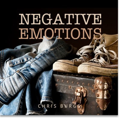 Negative_Emotions_by_Chris_Burge-Teaching-Series-CBMI-Reach_Your_Divine_Potential-chrisburgeministries