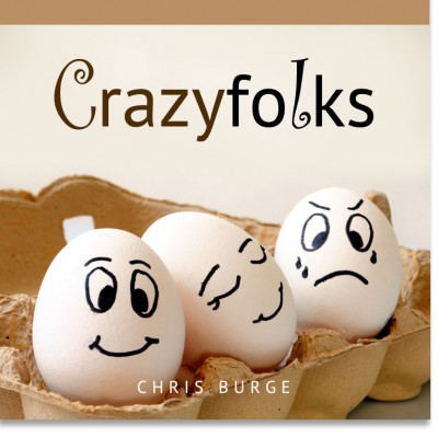Crazy_Folks_Burge-Teaching-Series-CBMI-Reach_Your_Divine_Potential-chrisburgeministries