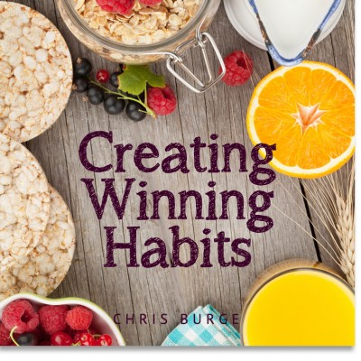 Creating_Winning_Habits_By_Burge-Teaching-Series-CBMI-Reach_Your_Divine_Potential-chrisburgeministries