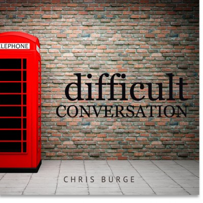Difficult_Conversations_Chris_Burge-Teaching-Series-CBMI-Reach_Your_Divine_Potential-chrisburgeministries