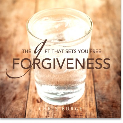 Forgiveness_by_Chris_Burge-Teaching-Series-CBMI-Reach_Your_Divine_Potential-chrisburgeministries