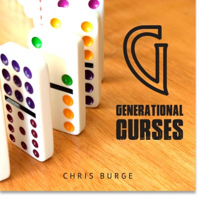 Generational_Curse_by_Chris_Burge-Teaching-Series-CBMI-Reach_Your_Divine_Potential-chrisburgeministries