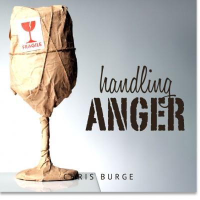 Handling_Anger_by_Chris_Burge-Teaching-Series-CBMI-Reach_Your_Divine_Potential-chrisburgeministries