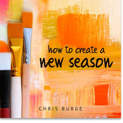How_To_Create_New_Season_by_Chris_Burge-Teaching-Series-CBMI-Reach_Your_Divine_Potential-chrisburgeministries