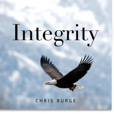 Integrity_Chris_Burge-Teaching-Series-CBMI-Reach_Your_Divine_Potential-chrisburgeministries