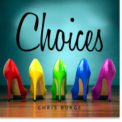 The_Power_Choices_By_Chris_Burge-Teaching-Series-CBMI-Reach_Your_Divine_Potential-chrisburgeministries