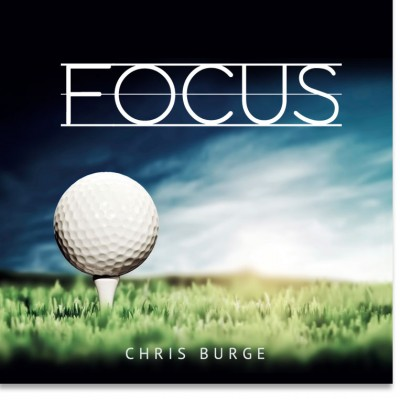 The_Power_Focus_By_Chris_Burge-Teaching-Series-CBMI-Reach_Your_Divine_Potential-chrisburgeministries