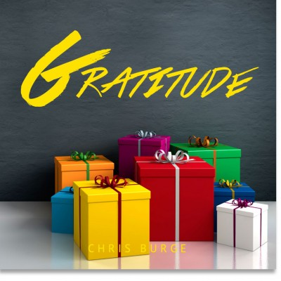 The_Power_Gratitude_By_Chris_Burge-Teaching-Series-CBMI-Reach_Your_Divine_Potential-chrisburgeministries