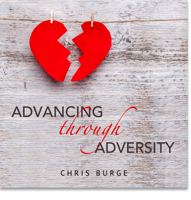 Advancing_Through_Adversity_by_Chris_Burge-Teaching-Series-CBMI-Reach_Your_Divine_Potential-chrisburgeministries