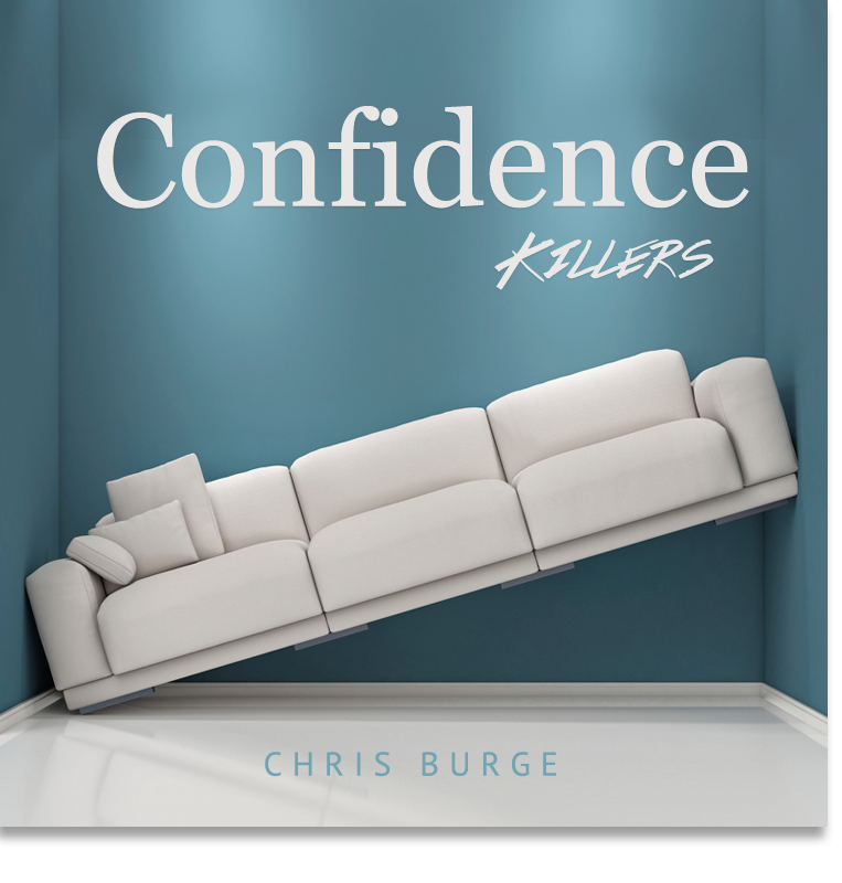 Confidence_Killers_by_Chris_Burge-Teaching-Series-CBMI-Reach_Your_Divine_Potential-chrisburgeministries