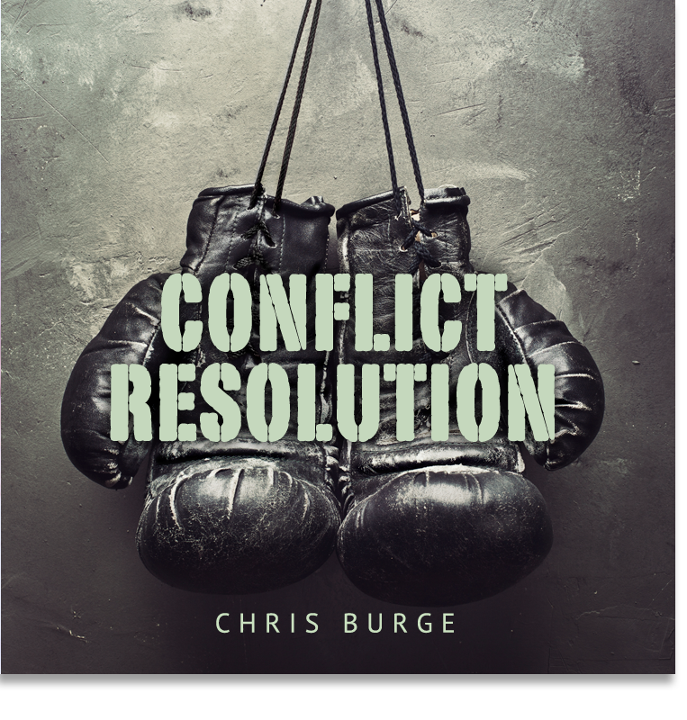 Conflict_Resolution_by_Chris_Burge-Teaching-Series-CBMI-Reach_Your_Divine_Potential-chrisburgeministries
