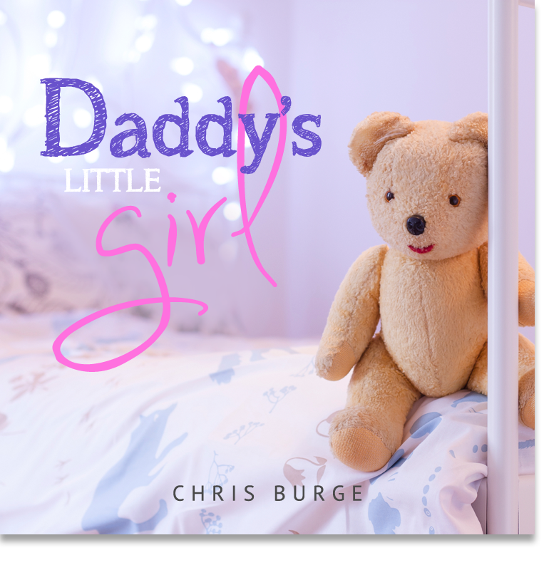 Daddys_Little_Girl_by_Chris_Burge-Teaching-Series-CBMI-Reach_Your_Divine_Potential-chrisburgeministries