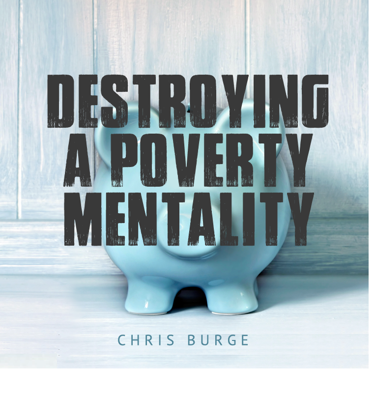 Destroying_Poverty_Mentality_Chris_Burge-Teaching-Series-CBMI-Reach_Your_Divine_Potential-chrisburgeministries