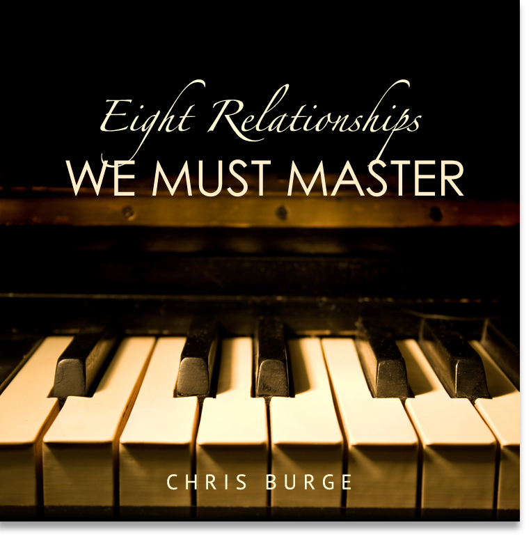 Eight_Relationships_Chris_Burge-Teaching-Series-CBMI-Reach_Your_Divine_Potential-chrisburgeministries
