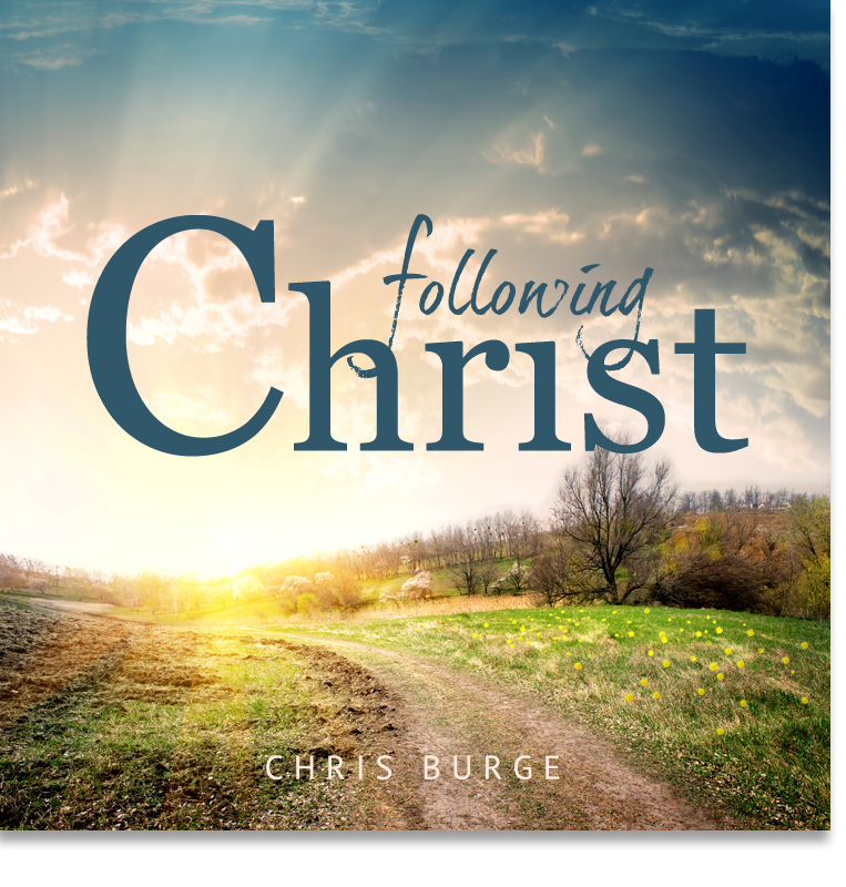 Following_Christ_by_Chris_Burge-Teaching-Series-CBMI-Reach_Your_Divine_Potential-chrisburgeministries