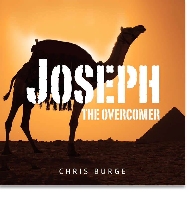 Joseph_The_Overcomer_Chris_Burge-Teaching-Series-CBMI-Reach_Your_Divine_Potential-chrisburgeministries