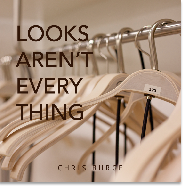Looks_Aren't_Everything_by_Chris_Burge-Teaching-Series-CBMI-Reach_Your_Divine_Potential-chrisburgeministries