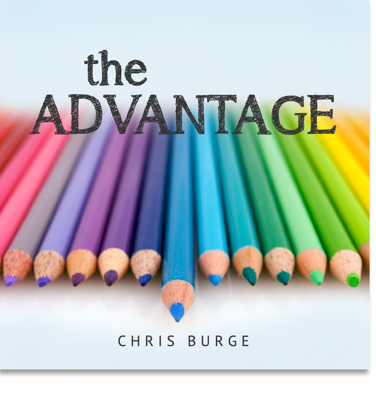The_Advantage_Chris_Burge-Teaching-Series-CBMI-Reach_Your_Divine_Potential-chrisburgeministries