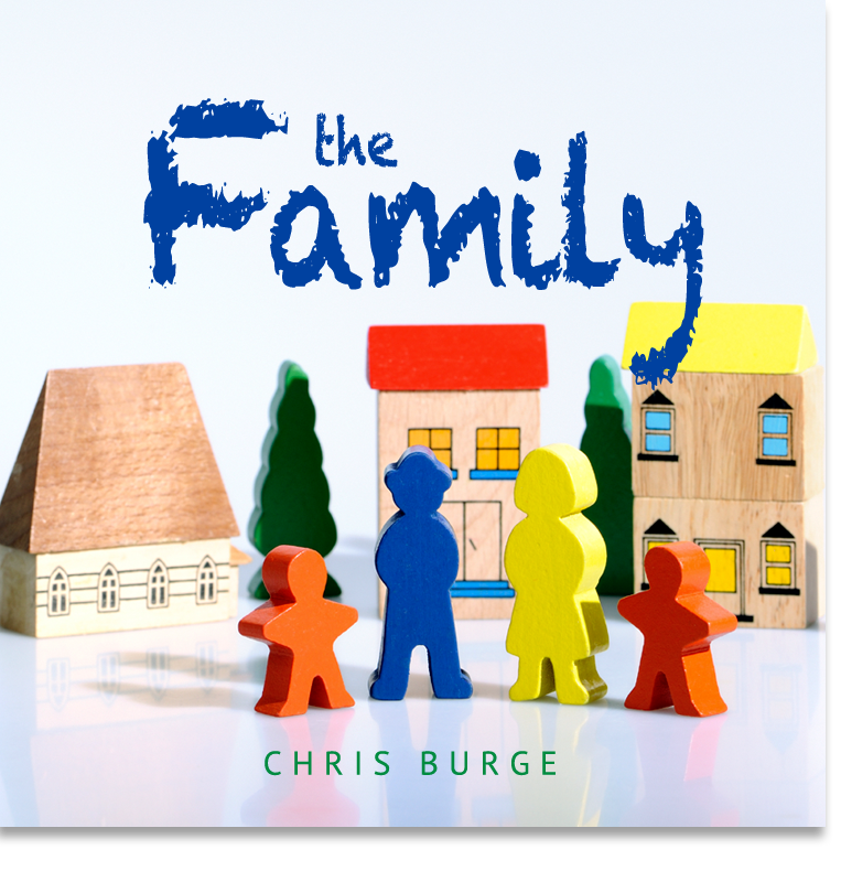 The_Family_By_Chris_Burge-Teaching-Series-CBMI-Reach_Your_Divine_Potential-chrisburgeministries
