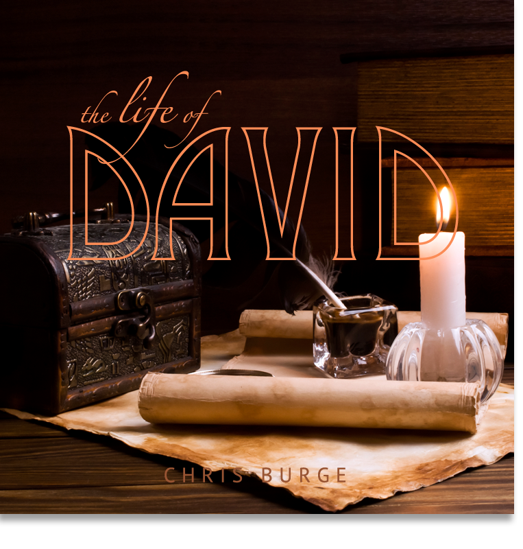 The_Life_of_David_By_Chris_Burge-Teaching-Series-CBMI-Reach_Your_Divine_Potential-chrisburgeministries