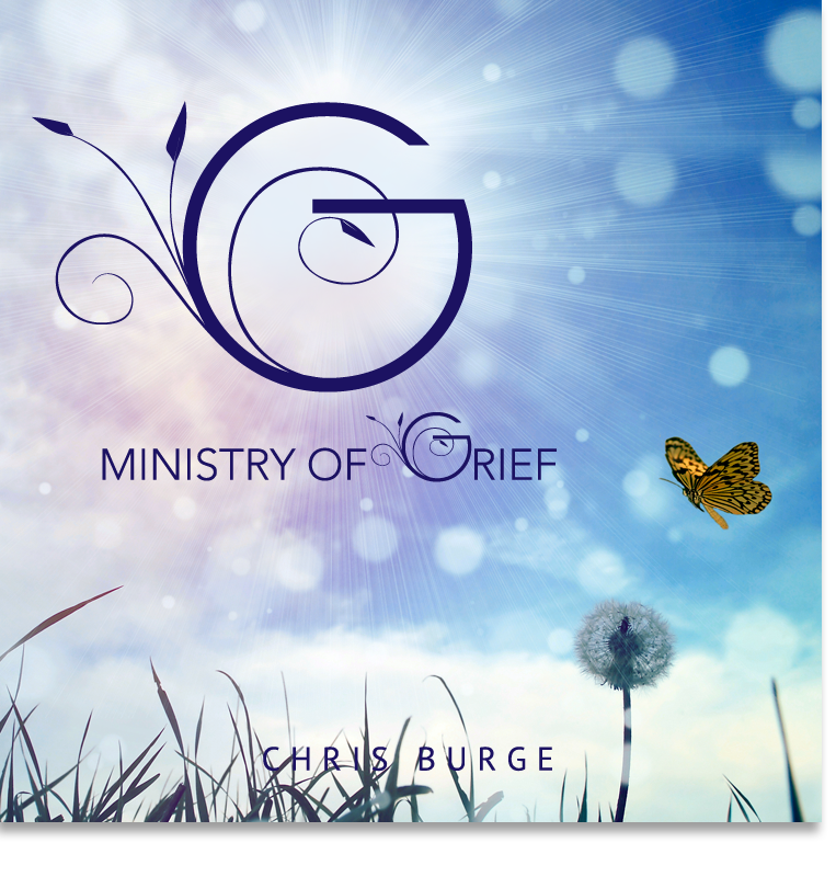 The_Ministry_of_Grief_By_Chris_Burge-Teaching-Series-CBMI-Reach_Your_Divine_Potential-chrisburgeministries