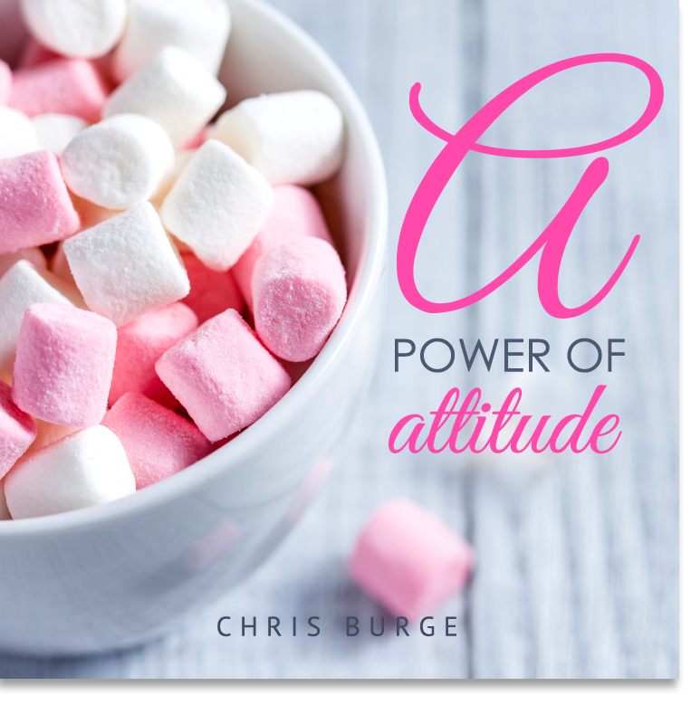 The_Power_Attitude_By_Chris_Burge-Teaching-Series-CBMI-Reach_Your_Divine_Potential-chrisburgeministries