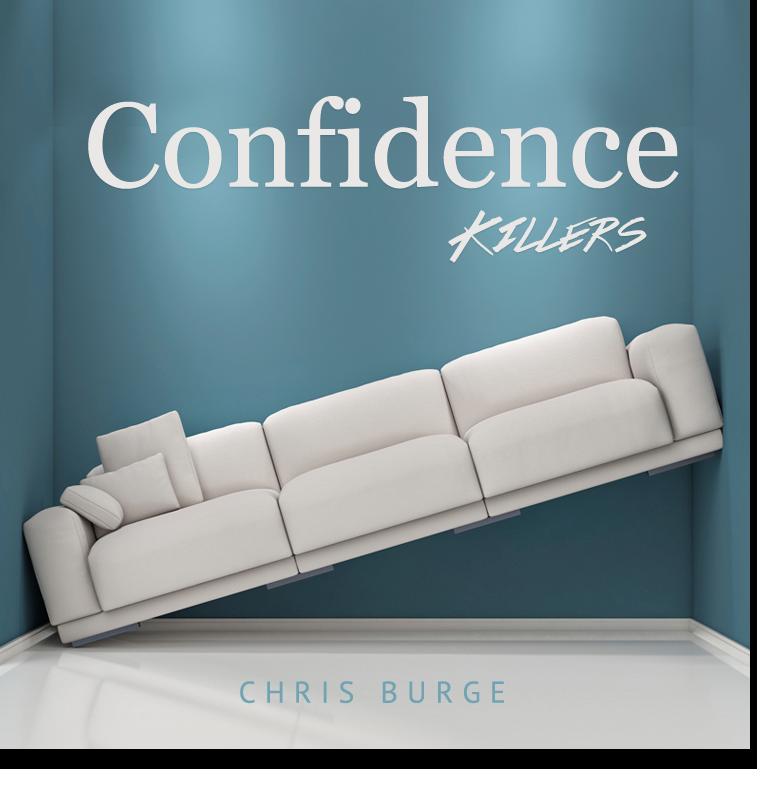 Confidence_Killers_by_Chris_Burge-Teaching-Series-CBMI-Reach_Your_Divine_Potential-chrisburgeministries
