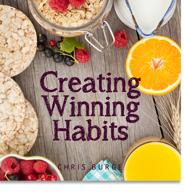 Creating_Winning_Habits_By_Burge-Teaching-Series-CBMI-Reach_Your_Divine_Potential-chrisburgeministries