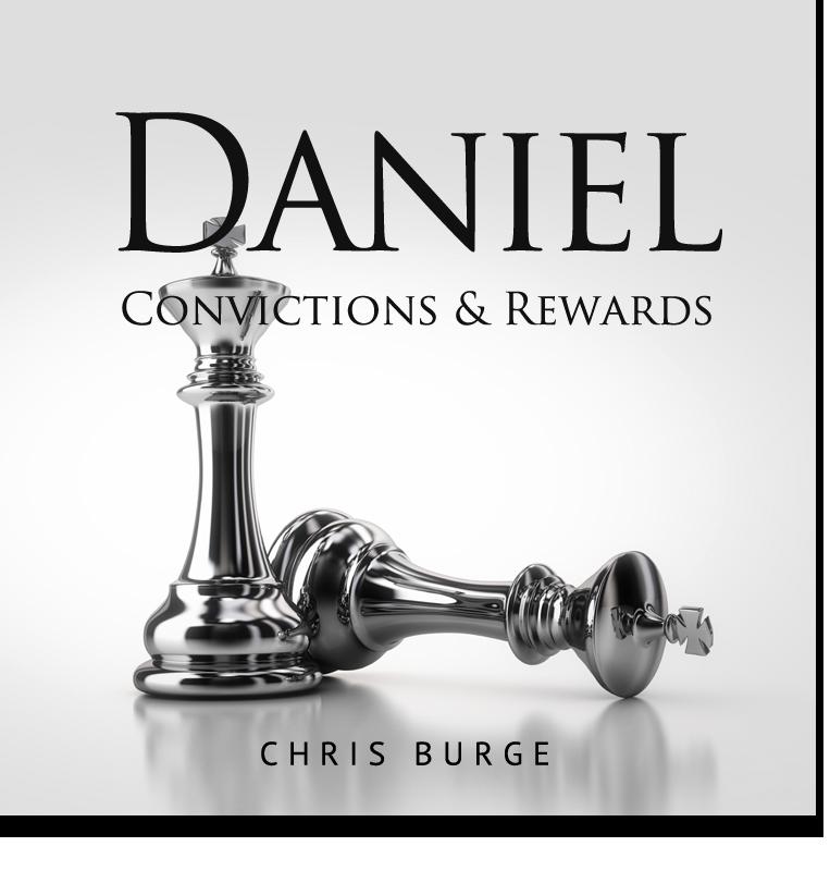 Daniel_By_Burge-Teaching-Series-CBMI-Reach_Your_Divine_Potential-chrisburgeministries