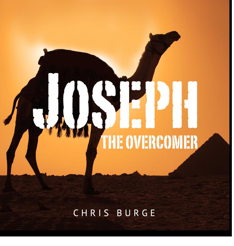 Joseph_The_Overcomer_Chris_Burge-Teaching-Series-CBMI-Reach_Your_Divine_Potential-chrisburgeministries