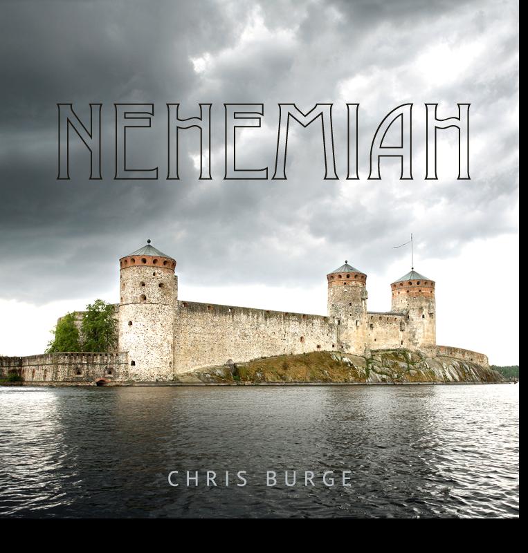 Nehemiah_by_Chris_Burge-Teaching-Series-CBMI-Reach_Your_Divine_Potential-chrisburgeministries