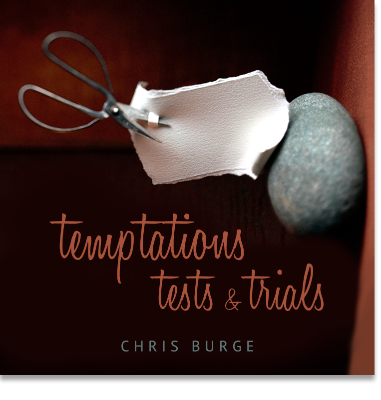 Temptations_Test_Trials_by_Chris_Burge-Teaching-Series-CBMI-Reach_Your_Divine_Potential-chrisburgeministries