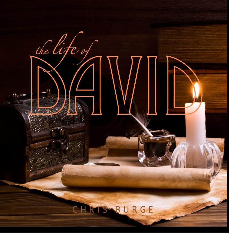 The_Life_of_David_By_Chris_Burge-Teaching-Series-CBMI-Reach_Your_Divine_Potential-chrisburgeministries