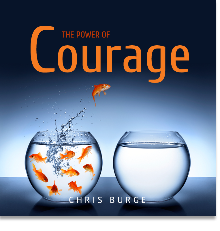 The_Power_Courage_By_Chris_Burge-Teaching-Series-CBMI-Reach_Your_Divine_Potential-chrisburgeministries
