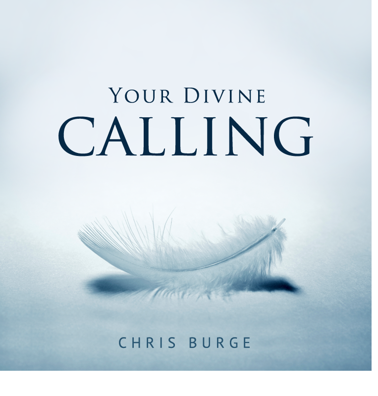Your_Divine_Calling_By_Chris_Burge-Teaching-Series-CBMI-Reach_Your_Divine_Potential-chrisburgeministries